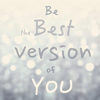 Be the best version of you slogan