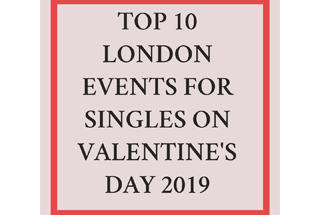 Top London Events for Singles on Valentines Day